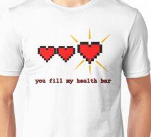 you fill my health bar Unisex T-Shirt