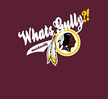 Whats gully? (REDSKINS)  Unisex T-Shirt