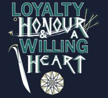 Loyalty, Honour and a Willing Heart by BiscuitsandJam