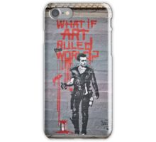 What if Art ruled the World? iPhone Case/Skin