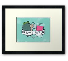 Do Not Forget Us  Framed Print