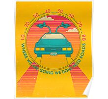 WE DONT NEED ROADS Poster