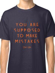 That's Life. Classic T-Shirt