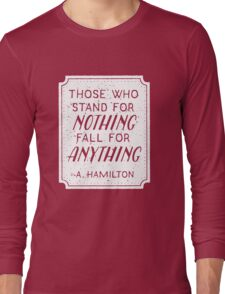 Stand or Fall Quote (White) Long Sleeve T-Shirt