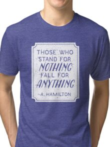 Stand or Fall Quote (White) Tri-blend T-Shirt