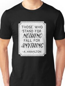 Stand or Fall Quote (White) Unisex T-Shirt