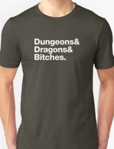Dungeons & Dragons & Bitches (Helvetica) T-Shirt