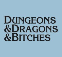 Dungeons & Dragons & Bitches by psymon