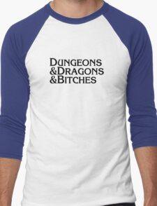 Dungeons & Dragons & Bitches Men's Baseball ¾ T-Shirt