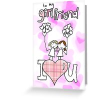 to my girlfriend - gay woman Greeting Card
