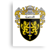 Carroll Coat of Arms/Family Crest Metal Print