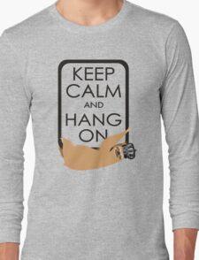 keep calm and hang on happy sloth Long Sleeve T-Shirt