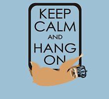 keep calm and hang on happy sloth T-Shirt