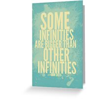 Some Infinities Greeting Card