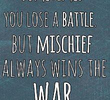 Mischief Always Wins by Alyssa  Clark