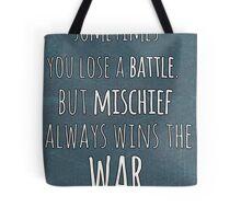 Mischief Always Wins Tote Bag