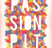 Passion Pit by rsmith2797