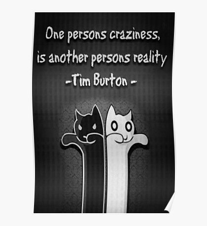 One Persons Craziness Poster