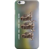 Have You Seen The Gnus? iPhone Case/Skin
