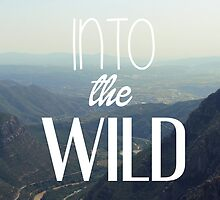 into the wild by AnnaGo