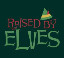 Raised by Elves by e2productions