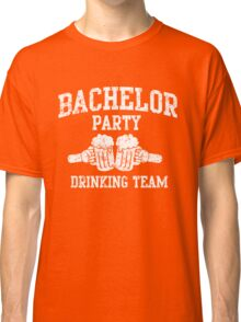 Bachelor Party Drinking Team Classic T-Shirt