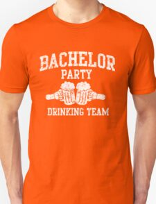 Bachelor Party Drinking Team Unisex T-Shirt