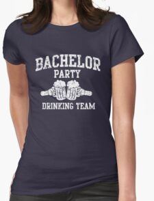Bachelor Party Drinking Team Womens Fitted T-Shirt
