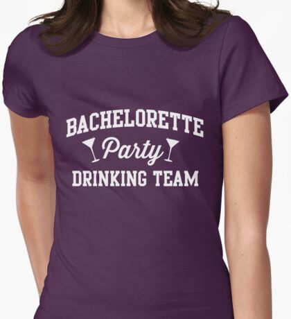 Bachelorette Party Drinking Team Womens Fitted T-Shirt