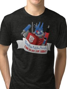 Optimus- You've got the Touch Tri-blend T-Shirt