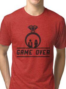 Game over Wedding Ring Tri-blend T-Shirt