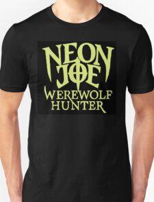 Neon Joe Werewolf Hunter T-Shirt