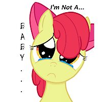 Apple Bloom - I'm not a Baby... (with text) Photographic Print