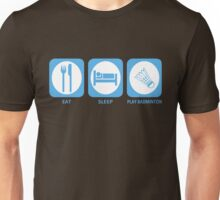 Eat Sleep Badminton Unisex T-Shirt
