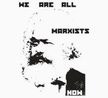 we are all marxists now T-Shirt
