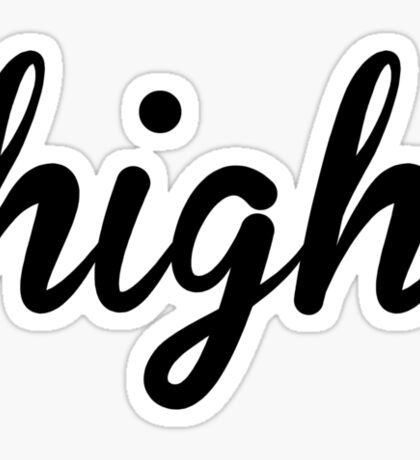 High Sticker