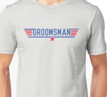 Top Groomsman Unisex T-Shirt