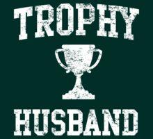 Trophy Husband by bridal