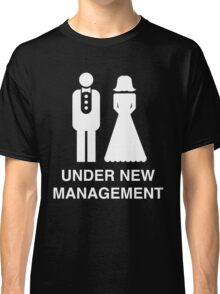 Bride and Groom. Under new management Classic T-Shirt