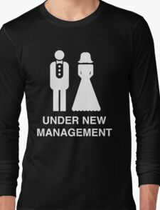 Bride and Groom. Under new management Long Sleeve T-Shirt