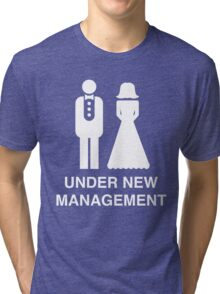 Bride and Groom. Under new management Tri-blend T-Shirt