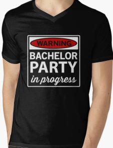 Warning. Bachelor Party in Progress Mens V-Neck T-Shirt