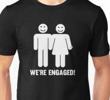 We're Engaged Unisex T-Shirt
