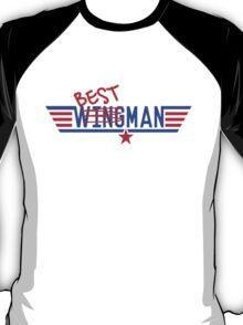 Best Wingman / Man T-Shirt