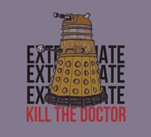 Exterminate! Kill the Doctor! by LovelyOwls