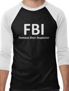 """FBI """"Famous Beer Inspector"""" Men's Baseball ¾ T-Shirt"""