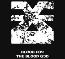 For the Blood God (Shirt) by HenkusFilijokus