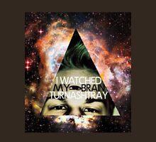 I Watched My Brain Turn Ashtray Unisex T-Shirt