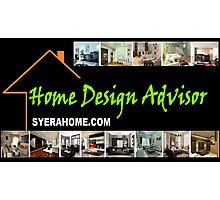 syerahome.com home design advisor Photographic Print