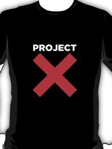 Project X T-Shirt